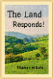 The Land  Responds!