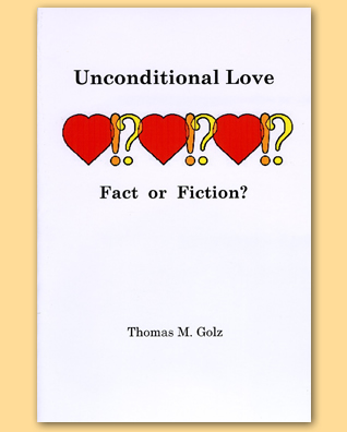 Unconditional Love - Fact Or Fiction?