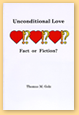 Unconditional Love, Fact or Fantasy?